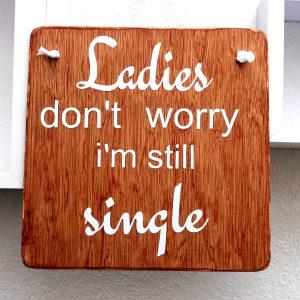 ladies still single sign