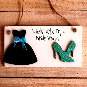 bridesmaid countdown sign