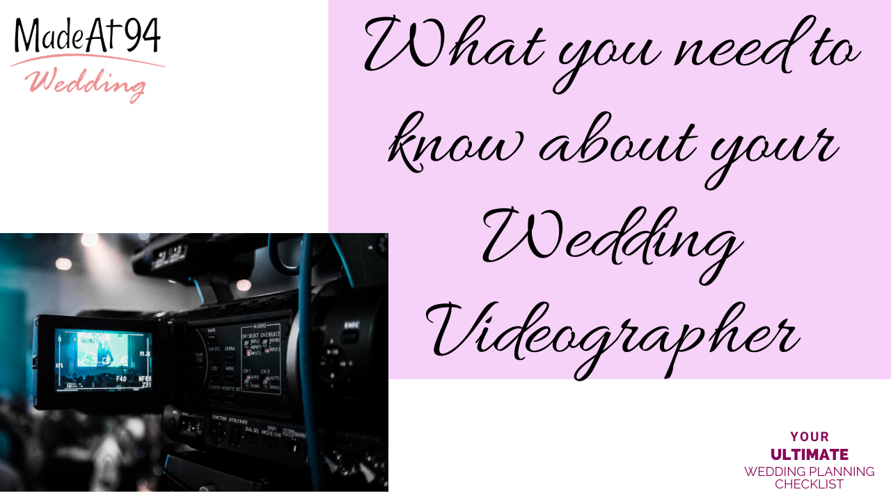What You Need To Know About Your Wedding Videographer